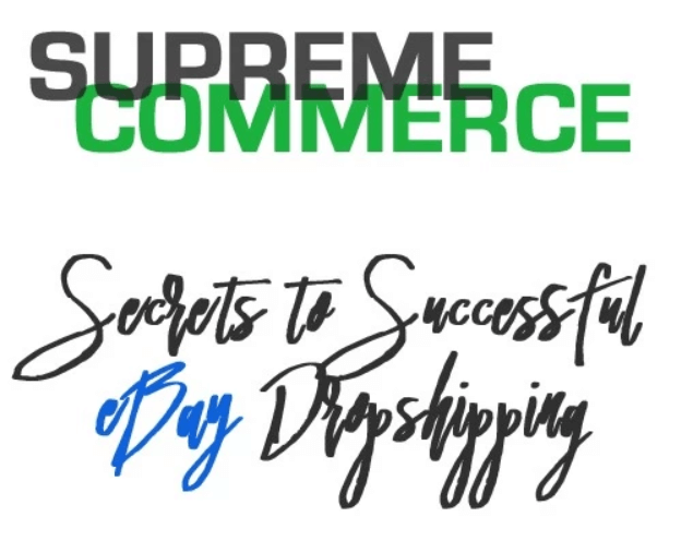 Supremecommerce Secrets To Successful Ebay Dropshipping Gb Instant Delivery Donghothienan Com