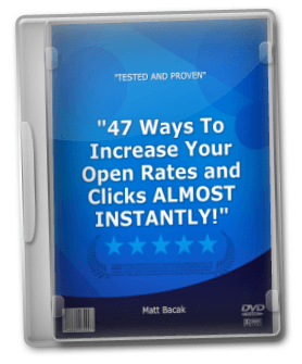 47 Ways To Increase Your Open Rates and Clicks – Matt Bacak -
