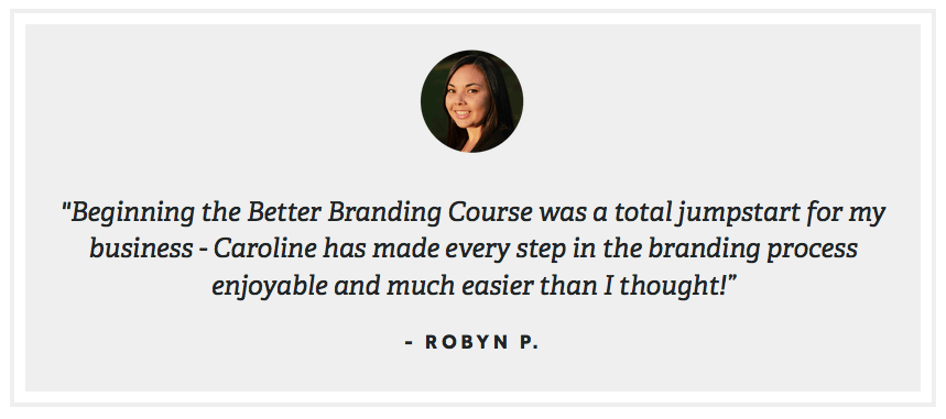 Better Branding Course - Caroline Winegeart 1
