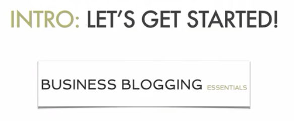 Business Blogging Essentials
