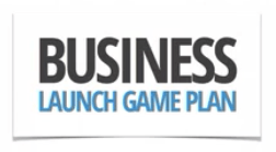 Business Launch Game Plan
