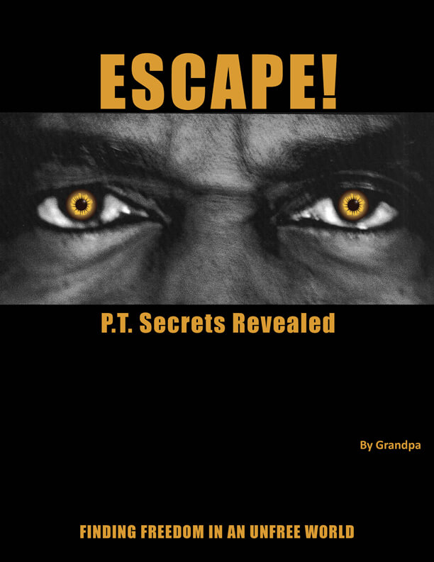 Escape By Grandpa - Finding Freedom In An Unfree World