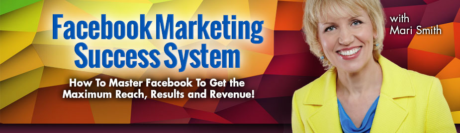 Facebook Marketing Success System - Mari Smith & Dennies Yu