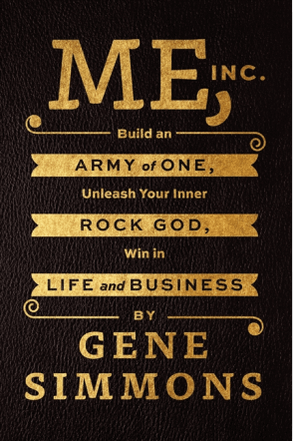 Gene Simmons - Me, Inc Build an Army of One2