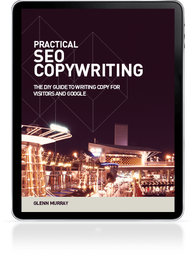 Glenn Murray - Practical SEO Copywriting
