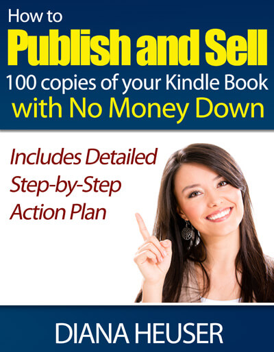 How To Publish and Sell 100 Copies of your Kindle Book with No Money Down