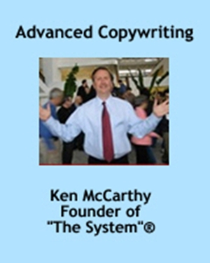 Ken McCarthy – Advanced Copywriting Secrets For Serious Info Marketers