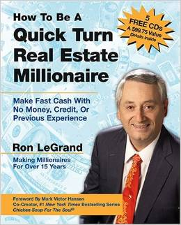 Quick Turn Real Estate Millionaire - Ron LeGrand