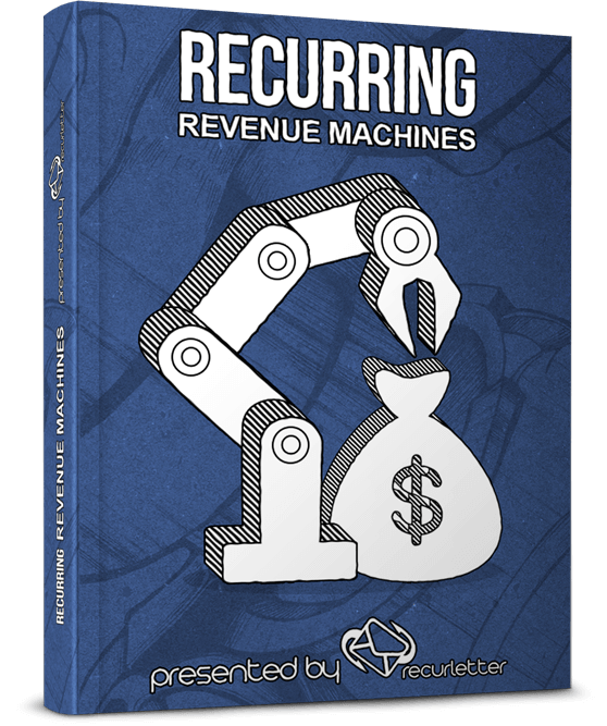 Recurring-Revenue-Machines