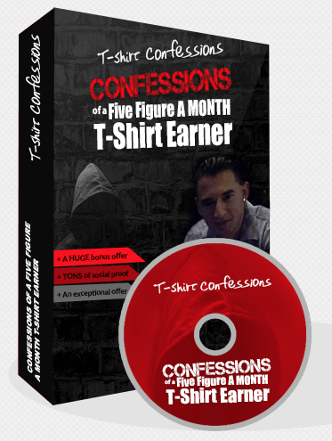 Tee Shirt Confessions Complete Course + Bonuses