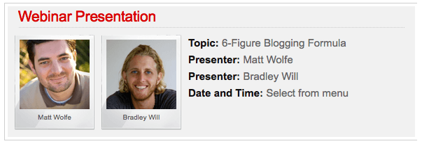 The 6 Figure Blogging Formula Webinar - Matt Wolfe & Bradley Will