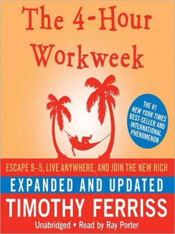 Timothy Ferriss - The 4-Hour Workweek Expanded and Updated Edition
