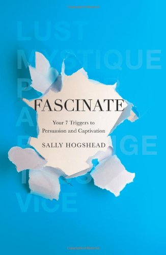 Sally-Hogshead-Fascinate-Your-7-Triggers-to-Persuasion-and-Captivation