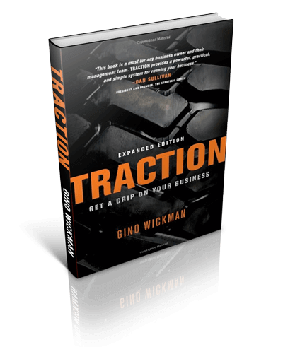 Gino Wickman - Traction- Get a Grip on Your Business